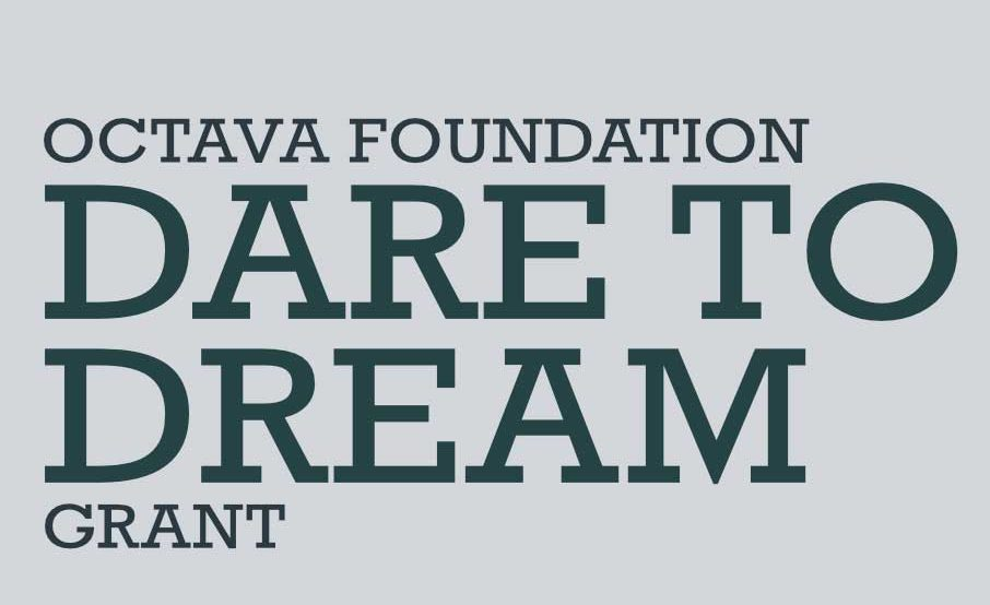 octava foundation dare to dream grant banner text